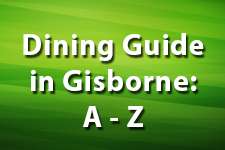 Dining Guide in Gisborne A Z 1 225x150