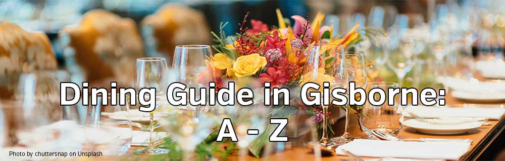 a Dining Guide in Gisborne A Z 1000x320
